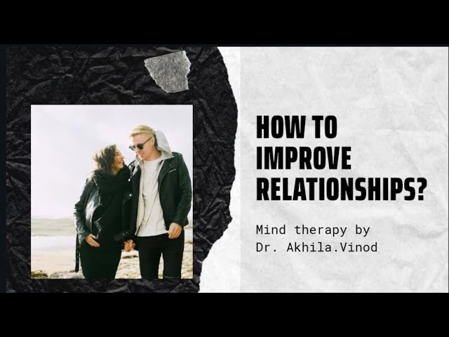 How To Improve Relationships Through NLP Techniques | Part 3 | ENGLISH | Dr. Akhila Vinod