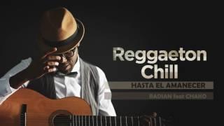 Hasta El Amanecer - de Nicky Jam - Reggaeton Chill - El nuevo álbum del Chill Out Latino