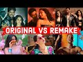Original vs remake   which song do you like the most    bollywood remake songs 2019