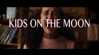 Kadie Elder - Kids On The Moon [Official Music Video]