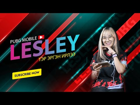 LESLEY 1v4   PUBG MOBILE COMEBACK   Удаан тоглоогүй хүн тоглоход...? #S1 #EP1