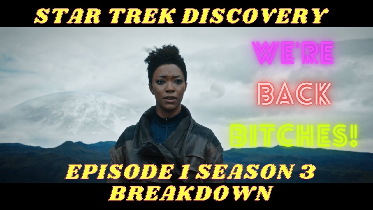 Star Trek Discovery Season 3 Episode 1 ...