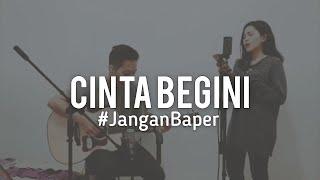 #JanganBaper Tangga - Cinta Begini (Cover)