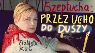 """OPOWIEŚĆ SZEPTUCHY: """"PRZEZ UCHO DO DUSZY"""" -  metoda terapii:  BODYCONING - Elżbieta  Kuc © VTV"""