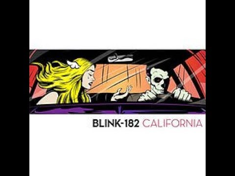 Blink-182 - California (Lyrics)