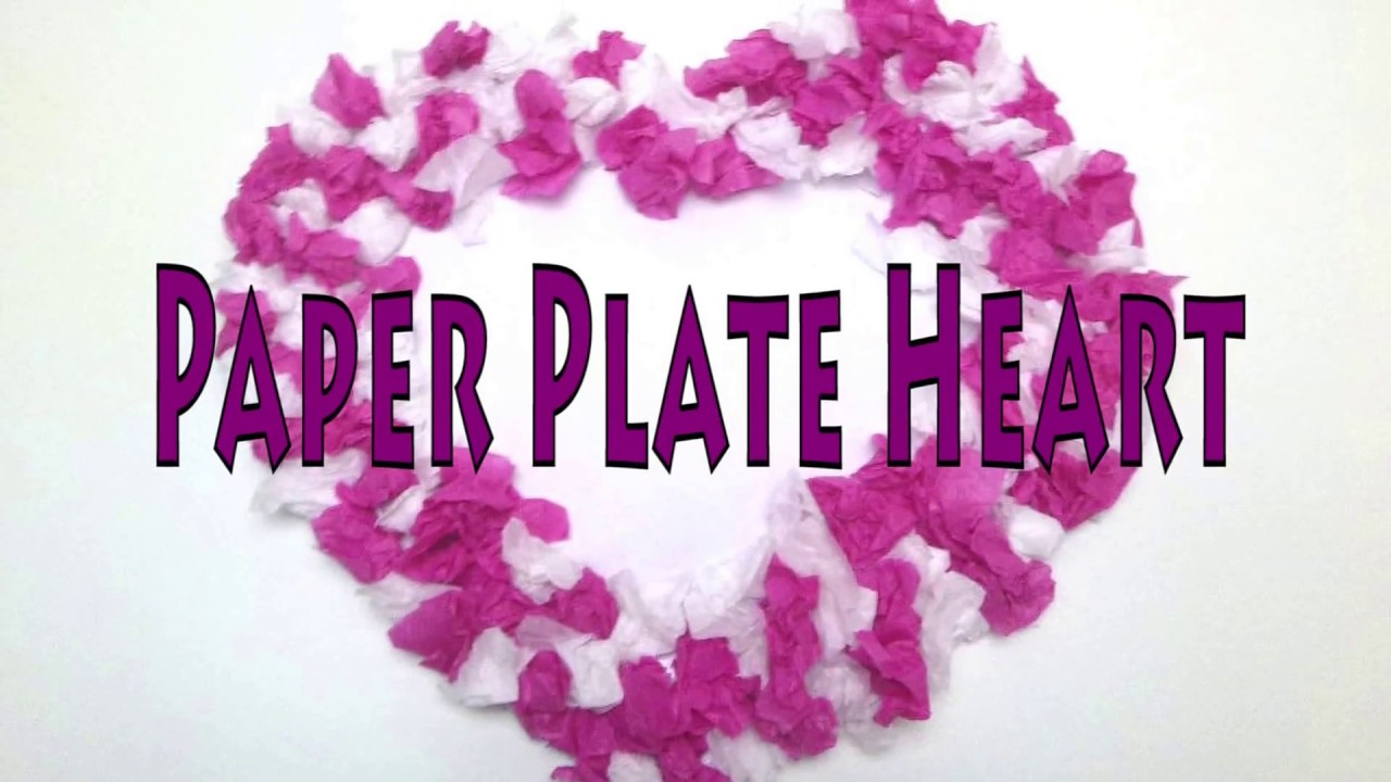 Valentine Crafts - Paper Plate Heart  sc 1 st  YouTube & Valentine Crafts - Paper Plate Heart - YouTube