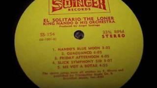 KING NANDO Slick Symphony Sid SWINGER