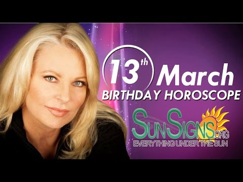 Birthday March 13th Horoscope Personality Zodiac Sign Pisces Astrology