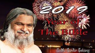 Sundar Selvaraj Sadhu January 3, 2019 : 2019 Year of The Bible