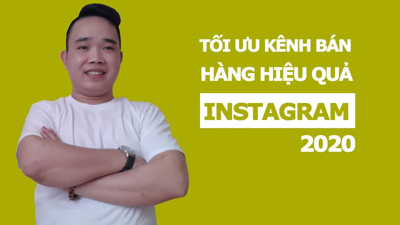 Hướng dẫn xây dựng kênh bán hàng trên Instagram hiệu quả – BÁN HÀNG INSTAGRAM