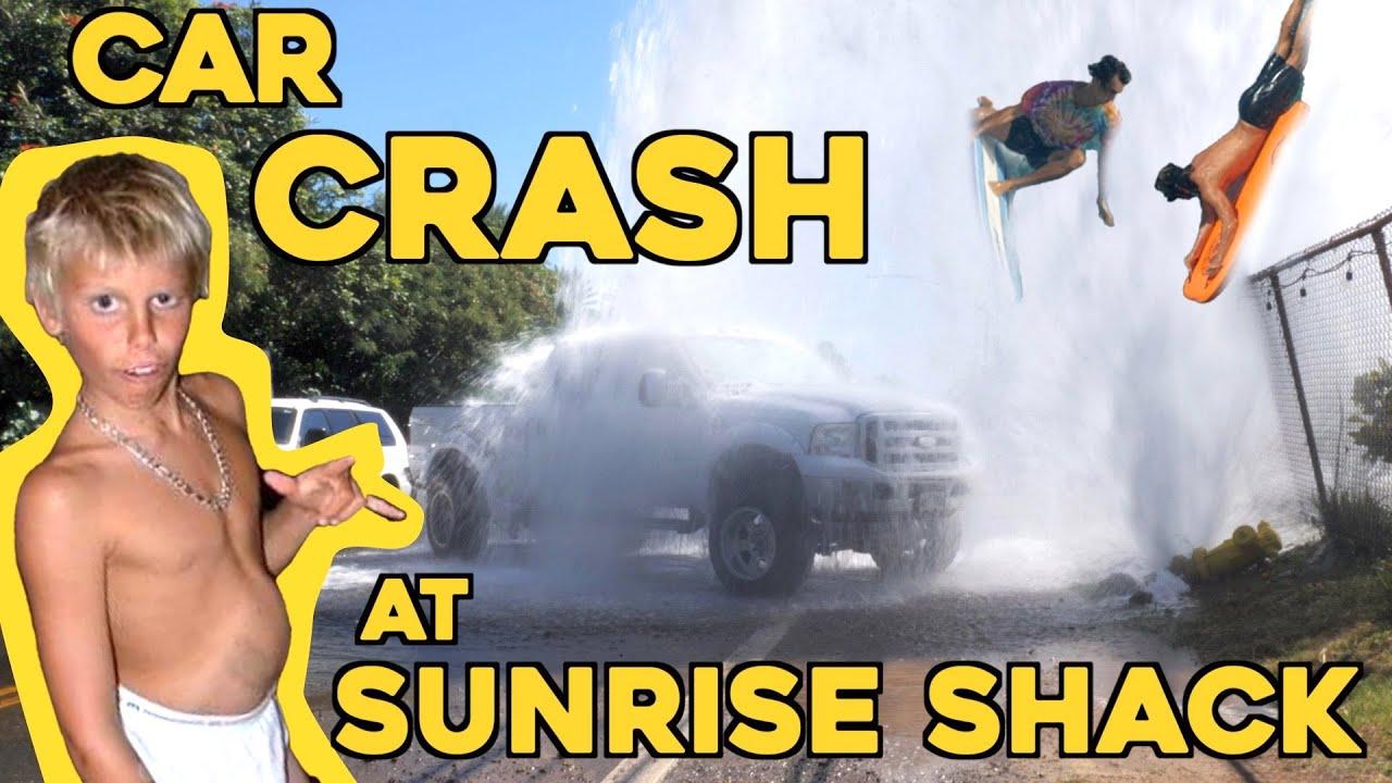 CAR CRASH AT THE SUNRISE SHACK!!!