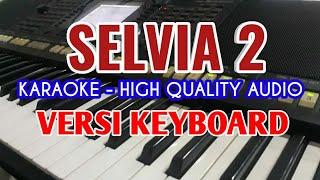 Karaoke Selvia 2. Trio Century, Lirik Berjalan, HQ Audio