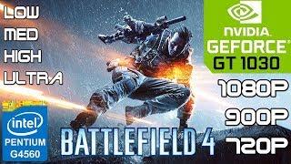 Battlefield 4 - PC - GT 1030 Overclock - G4560 - 8GB RAM - 1080p-900p-720p Benchmark Test