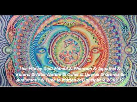 Live Mix by Godi Monod & Phantom & Aquafeel & Kularis & Alter Nature & Osher & Querox & Grimez & Aud
