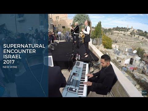 "Supernatural Encounter Israel 2017 - ""La Cruz"" New Wine"
