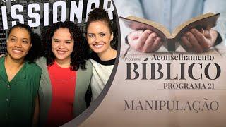 Manipulação | Aconselhamento Bíblico
