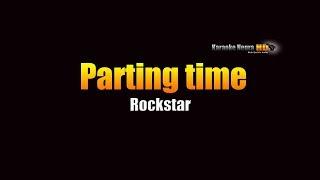 Parting Time - Rockstar (KARAOKE)