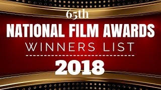 65th National Film Awards 2018 Winners List