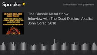 Interview with The Dead Daisies' Vocalist John Corabi 2018