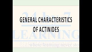 Video Video 7: General Characteristics of Actinides download MP3, 3GP, MP4, WEBM, AVI, FLV Juni 2018