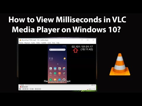 How to View Milliseconds in VLC Media Player on Windows 10?