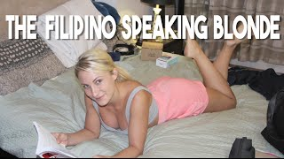 The Filipino Speaking Blonde (Vlog 30 - foreigners speaking tagalog)