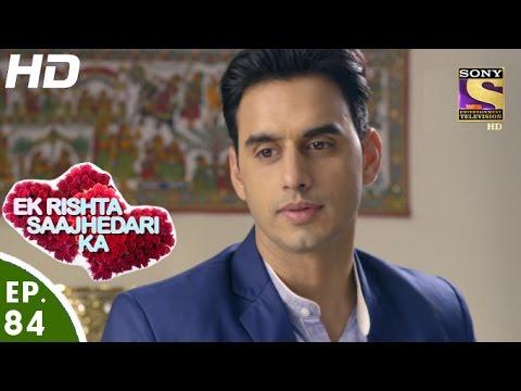 Ek Rishta Saajhedari Ka - एक रिश्ता साझेदारी का - Episode 84 - 1st December, 2016