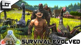 ARK: Survival Evolved - TAMING SCORPIONS w/ KERALIS! S2E9 ( Gameplay )