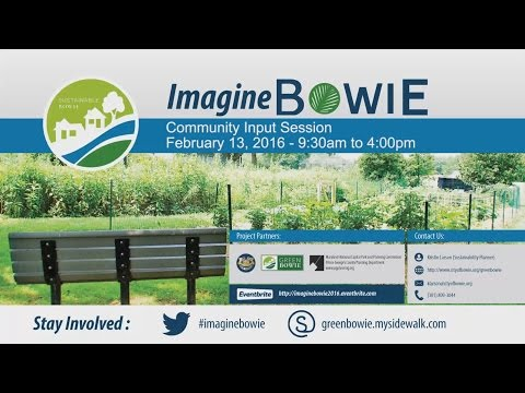 Bowie Sustainability Plan - Community Input Meeting - Feb 13, 2016  Full Meeting