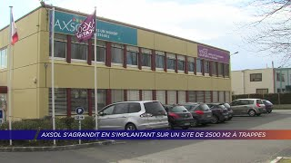 Yvelines | Axsol s'agrandit en s'implantant sur un site de 2500 m2 à Trappes