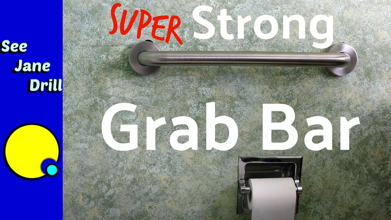 How to Install a Safety Grab Bar with the World\'s Strongest ...