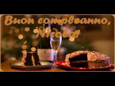 Tanti Auguri di Buon Compleanno Nicola!   YouTube
