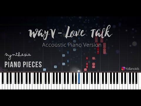 WayV 威神V 'Love Talk' [Piano Tutorial] (synthesia)