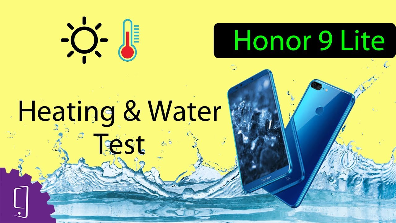 new concept a1a79 b1647 Huawei Honor 9 lite Heating & Water Test