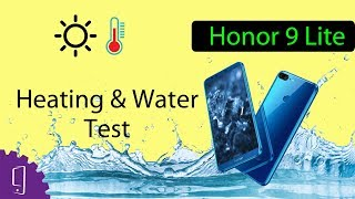 Huawei Honor 9 lite Heating & Water Test