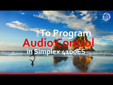 How to Program an Audio Control in Simplex 4100ES