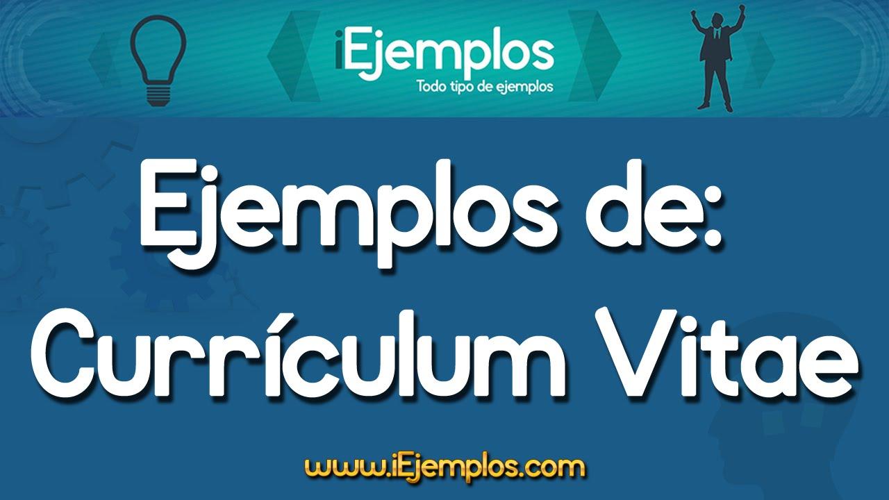 Ejemplos de Currículum Vitae || iEjemplos.com - YouTube