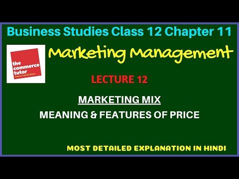 MARKETING MANAGEMENT - Lec 12 |Class 12 Business Studies Chap 11 | PRICE & ITS FEATURES