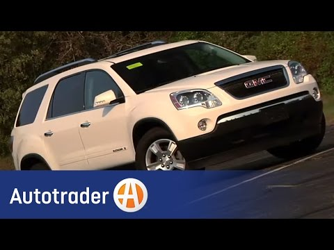 2007 2011 GMC Acadia   SUV   Used Car Review   AutoTrader   YouTube 2007 2011 GMC Acadia   SUV   Used Car Review   AutoTrader