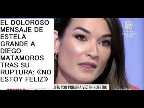 EL DOLOROSO MENSAJE DE ESTELA GRANDE A DIEGO MATAMOROS TRAS SU RUPTURA: «NO ESTOY FELIZ»