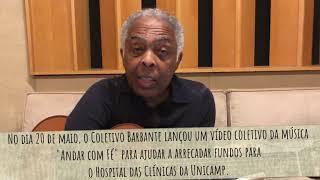 Gilberto Gil pede ajuda para o HC|TV Unicamp