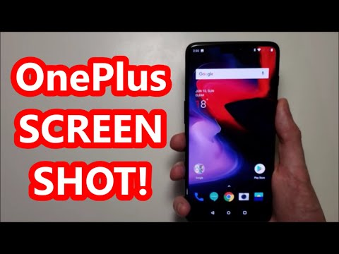 OnePlus 6 & 6T How to Screenshot & Advanced