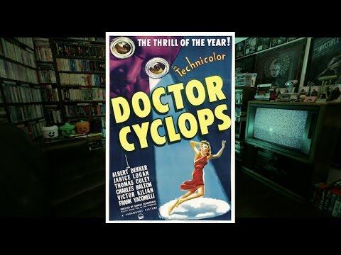 Doctor Cyclops (1940) | Junk Food Dinner #324-A