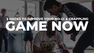 3 Hacks How to Improve Your No Gi/BJJ/Grappling  as a Beginner