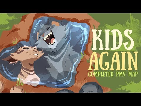 Kids Again | COMPLETED PMV MAP