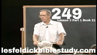 249 - Les Feldick Bible Study Lesson 3 - Part 1 - Book 21 - The Imputed Righteousness of God