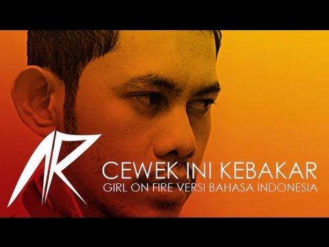 Cewek Ini Kebakar LIVE - Girl On Fire (COVER) versi Bahasa Indonesia