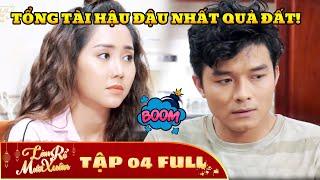 Làm Rể Mười Xuân - Tập 4 Full | Phim Hài Tết Việt Hay Nhất 2020 - Phim HTV