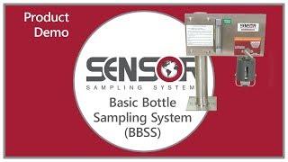 Basic Bottle Sampling System (BBSS) - Product Demonstration