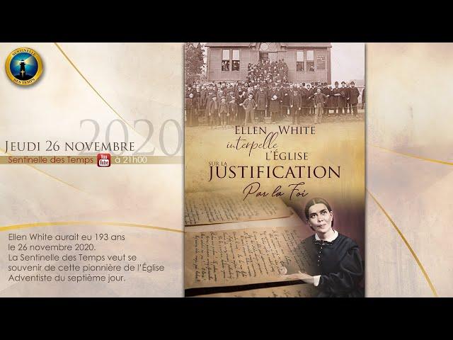 Ellen White interpelle l'Eglise sur la Justification par la Foi